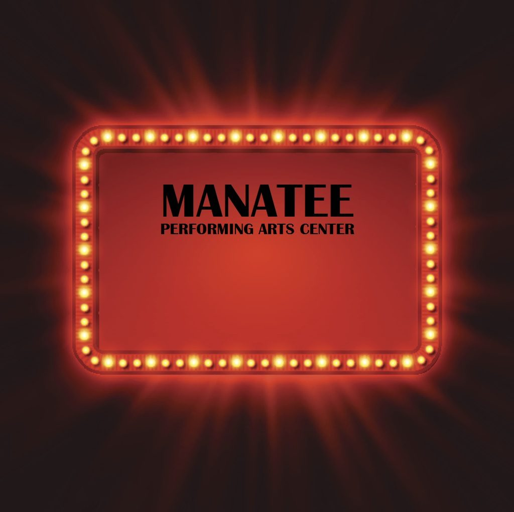 Manatee Performing Arts Center Bradenton